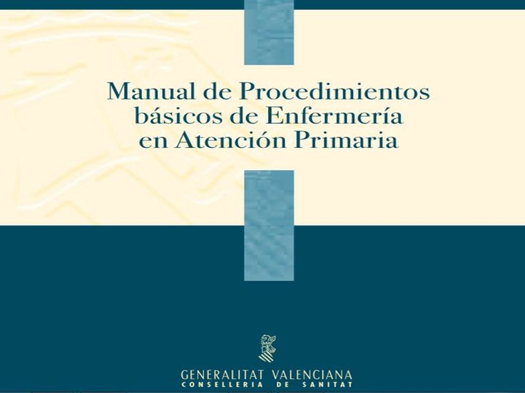 Acceso gratuito. Manual de procedimientos básicos de enfermería en Atención Primaria