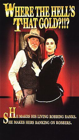 Where the Hells That Gold?!!? Delta Burke Willie Nelson Jack Elam Western Comedy 779836212399 | eBay
