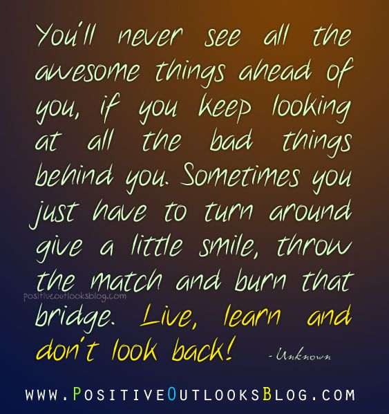 Live, Learn And Don't Look Back