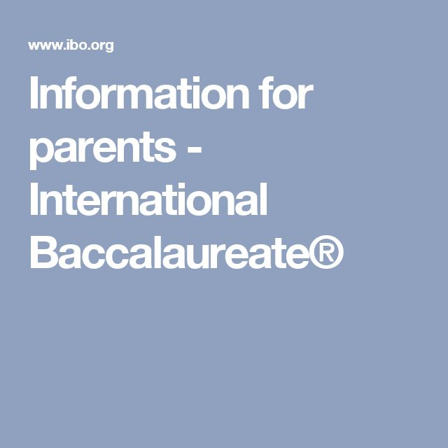 Information for parents - International Baccalaureate®