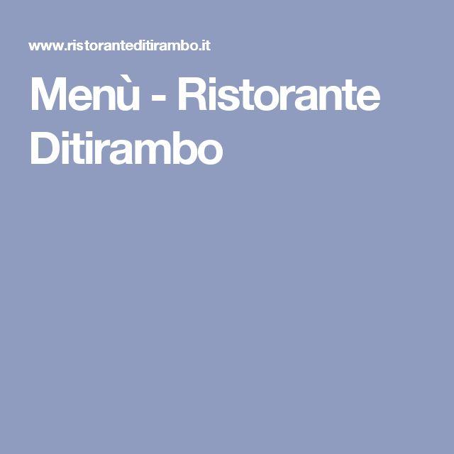 Menù - Ristorante Ditirambo