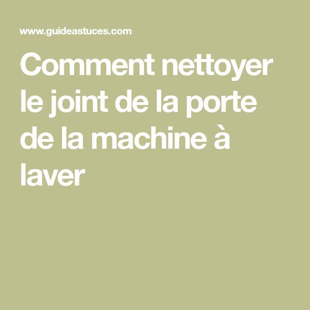 Les 25 meilleures id es de la cat gorie joint de porte sur pinterest joint machine laver - Nettoyer joint machine a laver ...