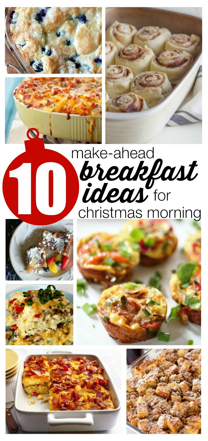 10 Make Ahead Breakfast Ideas for Christmas Morning:  Who wants to be cooking when they could be watching children open presents?!?!