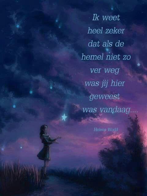 Ik weet heel zeker dat als de hemel ...