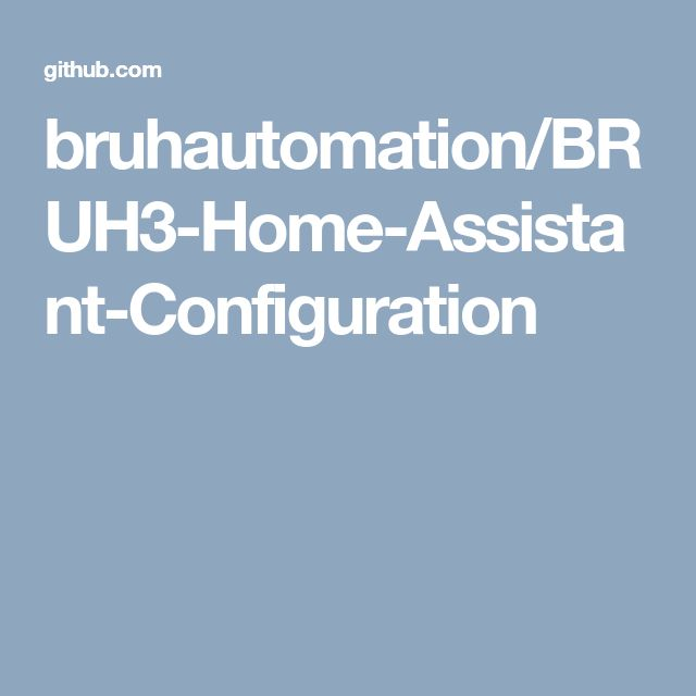 bruhautomation/BRUH3-Home-Assistant-Configuration