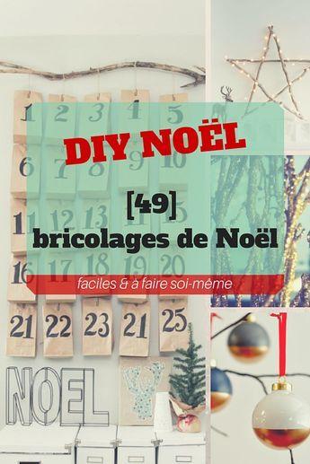 DIY Noël : 49 bricolages de Noël (faciles & à faire soi-même)