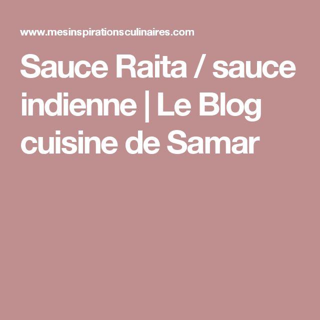 Sauce Raita / sauce indienne | Le Blog cuisine de Samar