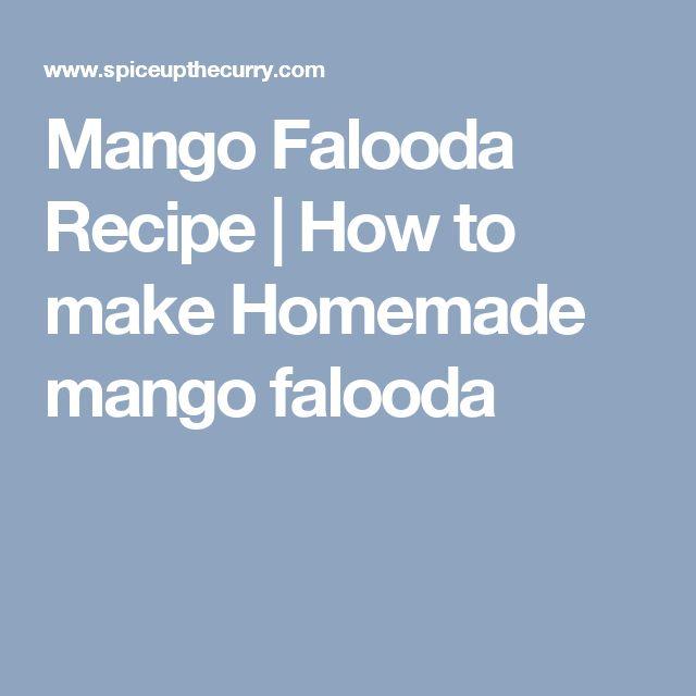 Mango Falooda Recipe | How to make Homemade mango falooda