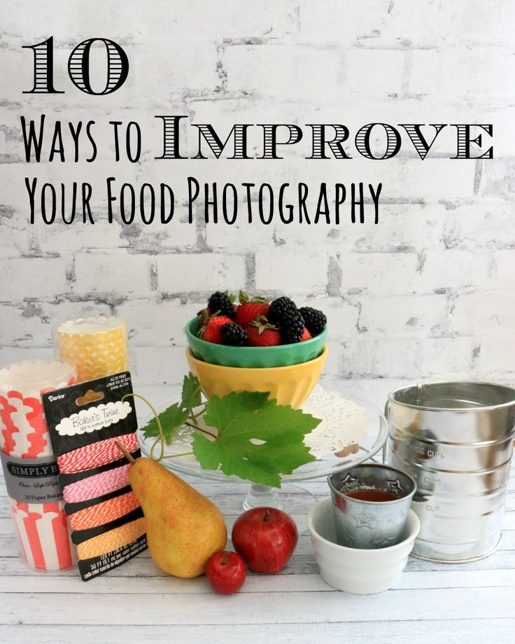 10 Ways to Improve Your Food Photography - The Simple, Sweet LifeThe Simple, Sweet Life