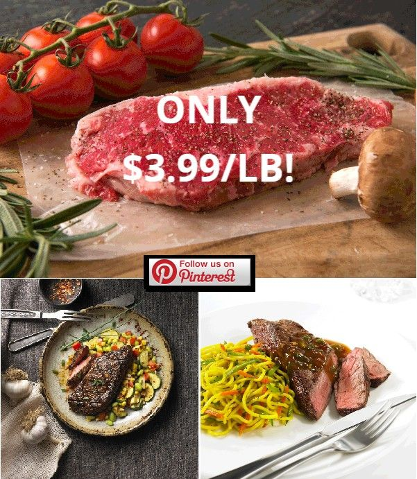 Hot Deal Alert Friday To Sunday Only Commercial Grade Striploin Only 3 99 Lb Hurry While Supplies Last Like Follow Share Http Halal Recipes Food Eat