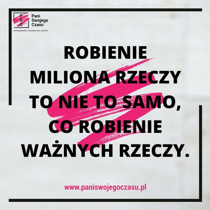 #mobilizatorypaniswojegoczasu #panimotywuje #psc #paniswojegoczasu #zostanpaniaswojegoczasu #cytaty #inspiration #motivation #quotes #busy #priorytety #priority #motivationalquotes #zarzadzanieczasemdlakobiet #motto
