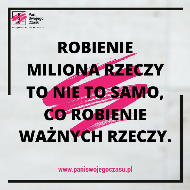 #mobilizatorypaniswojegoczasu #panimotywuje #psc #paniswojegoczasu #zostanpaniaswojegoczasu #cytaty #inspiration #motivation #quotes #busy #priorytety #priority #motivationalquotes #zarzadzanieczasemdlakobiet #motto