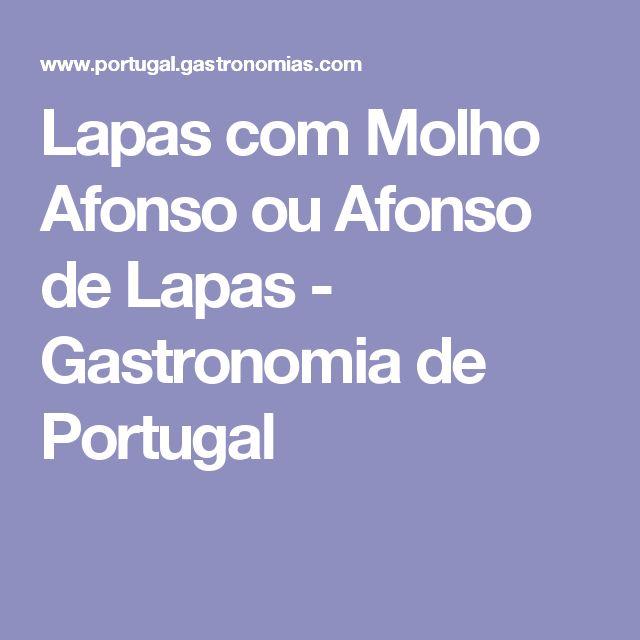 Lapas com Molho Afonso ou Afonso de Lapas - Gastronomia de Portugal