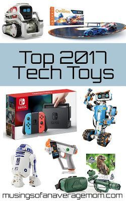 Top 2017 Tech toys for Christmas - get them before they are sold out!