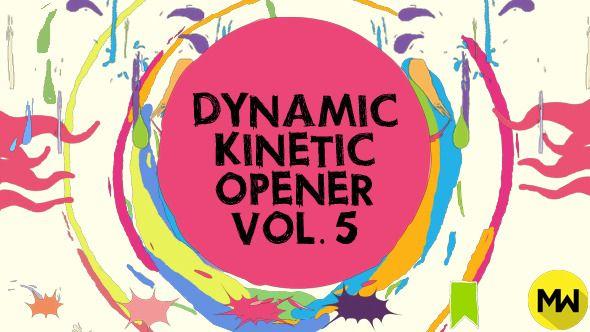 The Dynamic Kinetic Opener Volume 5