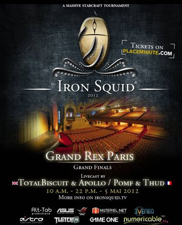 Affiche du tournoi Iron Squid Starcraft 2 Tournament by Pomf & Thud (05/05/12 au Gd Rex 10.00-22.00) © DR.