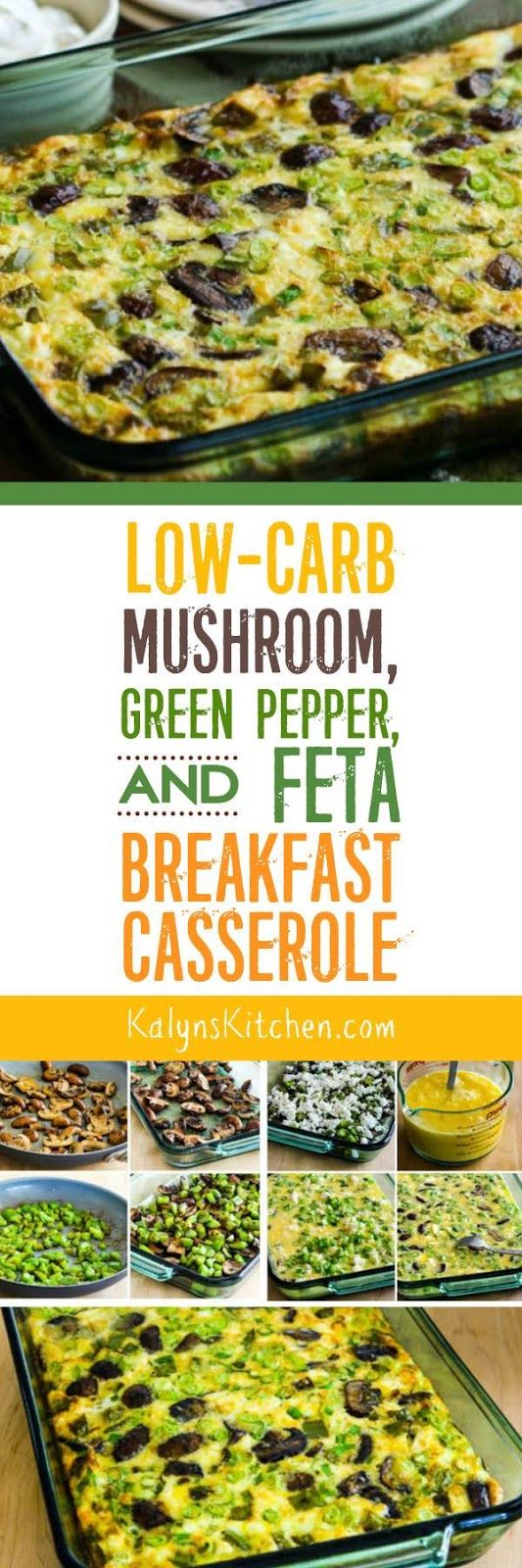 This Low-Carb Mushroom, Green Pepper, and Feta Breakfast Casserole is a perfect breakfast to make on the weekend and re-heat all week, and this tasty breakfast casserole is also gluten-free, meatless, and South Beach Diet friendly. [found on KalynsKitchen.com]