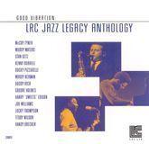 LRC Jazz Legacy Anthology: Good Vibration [CD]