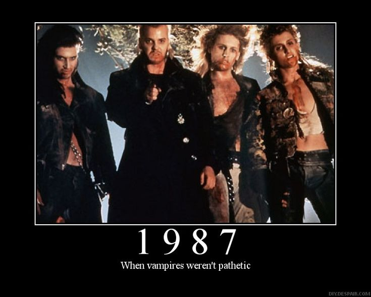 Party all night, sleep all day, never grow old, never die> It's fun to be a vampire!
