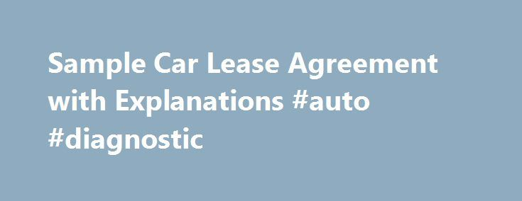 Sample Car Lease Agreement with Explanations #auto #diagnostic - car lease agreement