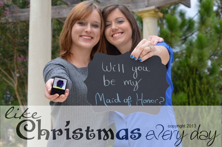 Proposing to the maid of honor.