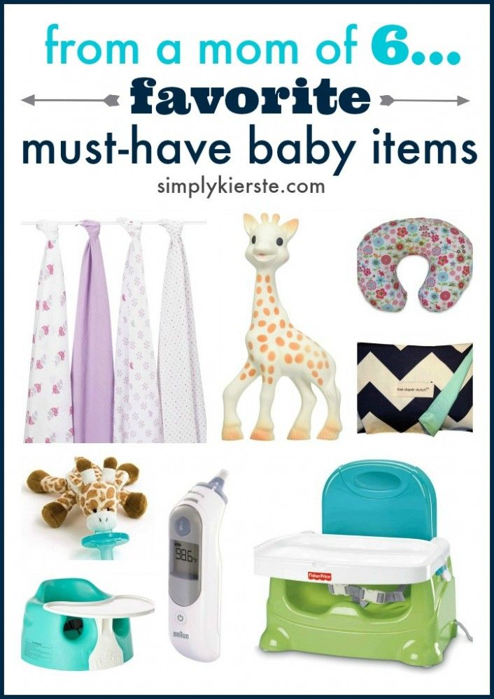 A mom of six shares her favorite, tried-and-true, must-have baby items---basics that help make the every day a little bit easier and more manageable.