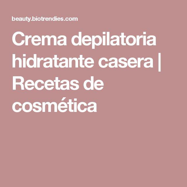Crema depilatoria hidratante casera | Recetas de cosmética