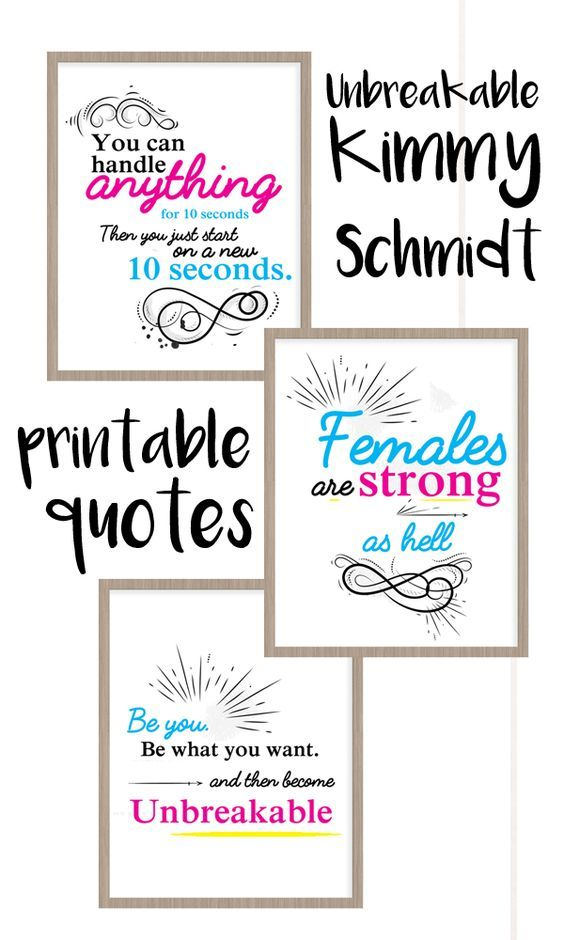 Unbreakable Kimmy Schmidt printable quotes | Words of wisdom from the Netflix series