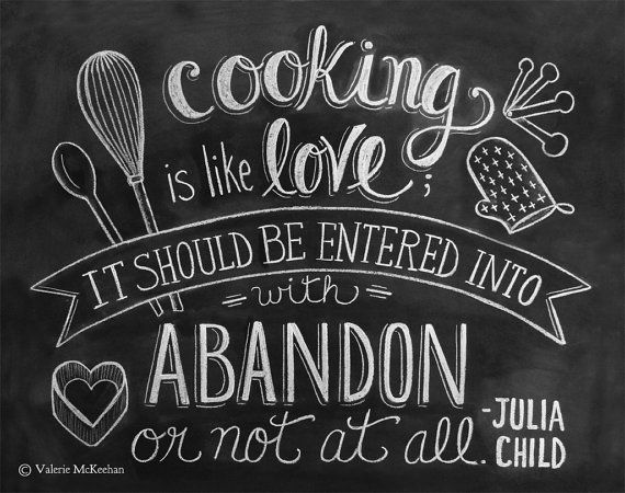 Julia Child Print - Kitchen Art - Chalkboard Print - Cooking is like love Quote - 11x14 Print - Hand Lettering via Etsy
