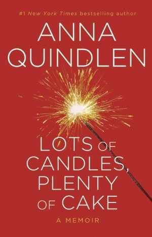 """A wonderful Anna Quindlen memoir, as she turns 60, about marriage, girlfriends, the useless pursuit and accumulation of """"stuff"""", and all things that resonate with women of a """"certain age"""". She writes from the perspective of a time in their lives when women feel they can finally let go of the whimsical passions and societal pressures of earlier years."""