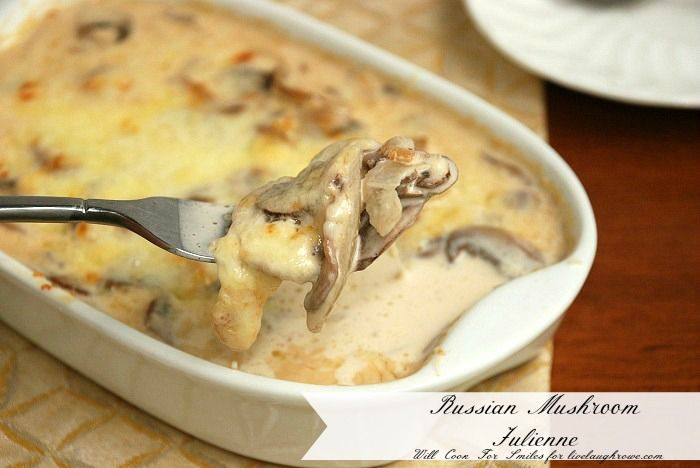 Russian Mushroom Julienne recipe with Will Cook for Smiles at livelaughrowe.com #recipe #dinner