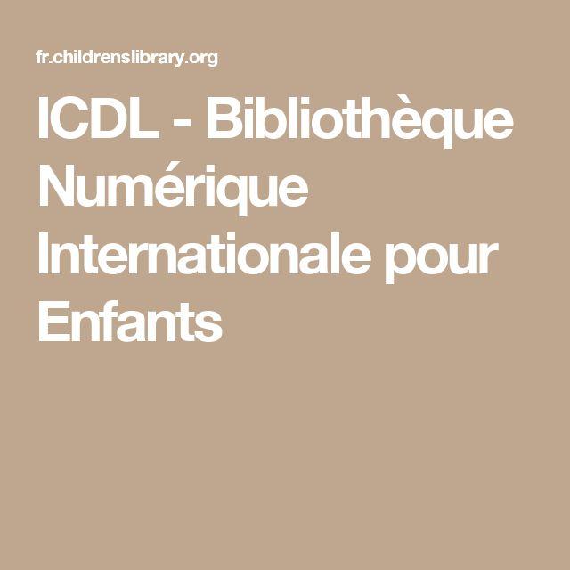 ICDL - Bibliothèque Numérique Internationale pour Enfants