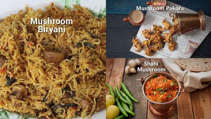 Mushroom Recipes | Shahi Mushroom | Biryani | Pakora | Compilation