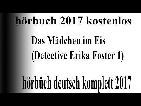 neu hörbuch thriller 2017 komplett deustch | gute hörbuch krimi 2017 release #12 - YouTube