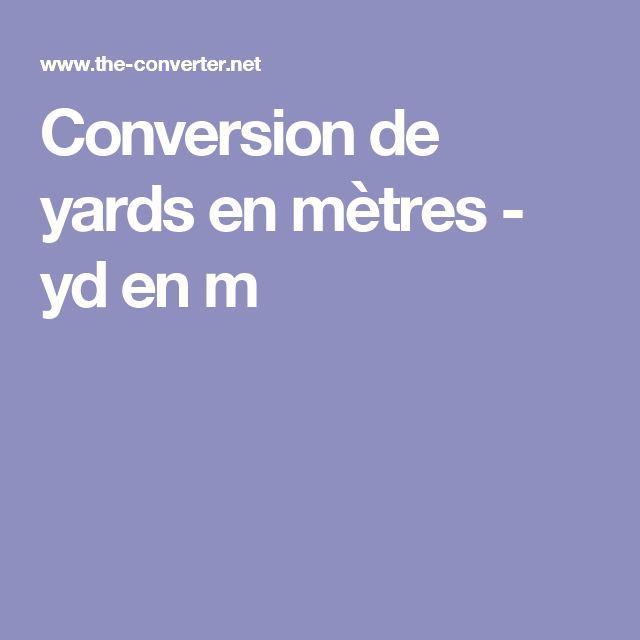 Conversion de yards en mètres - yd en m