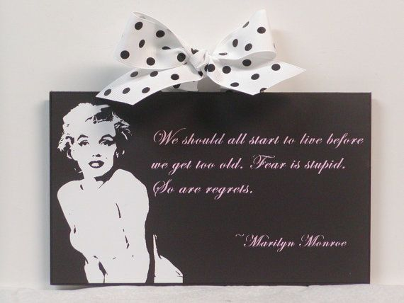 marilyn monroe quote we should all start to live wood wall plaque