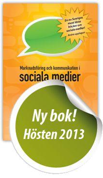 Marknadsföring och Kommunikation i Sociala Medier - andra upplagan #mokis #bok #socialamedier