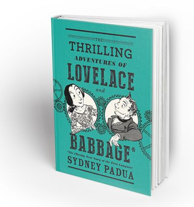 (Adult book with appeal for teens) What could be better than a webcomic turned graphic novel? A webcomic about Ada Byron Lovelace, the original computer programmer, turned graphic novel!