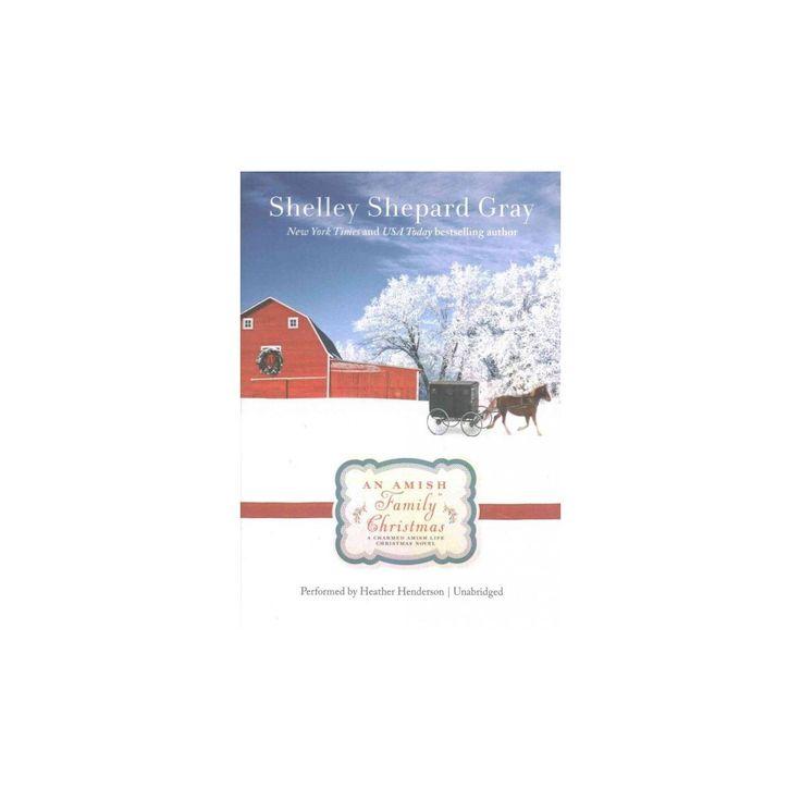 Amish Family Christmas (MP3-CD) (Shelley Shepard Gray)