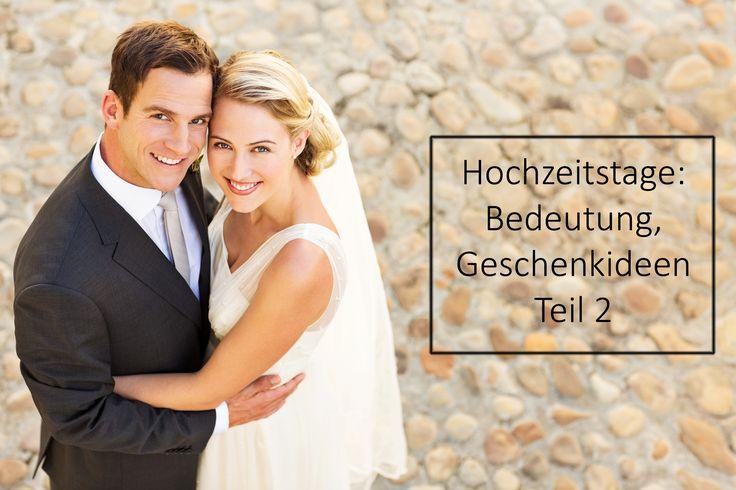 Die Bedeutung der Hochzeitstage und Geschenkideen - Teil 2. 26.-45. Hochzeitstag