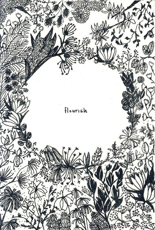 Flourish - I love this idea.. using a single word and then illustrating it.
