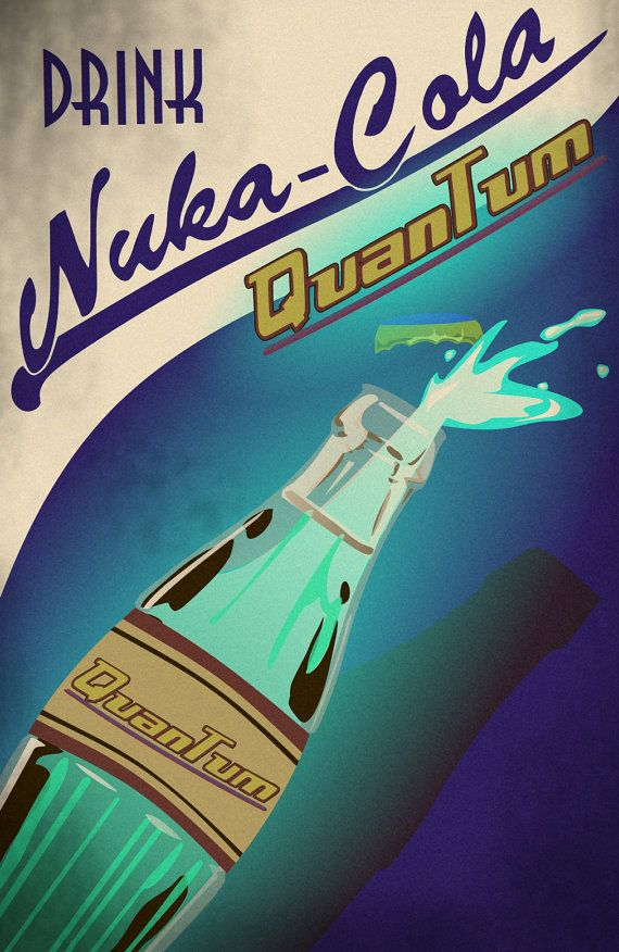 Nuka Cola Quantum Advertisement Print by Laggy on Etsy. , via Etsy.