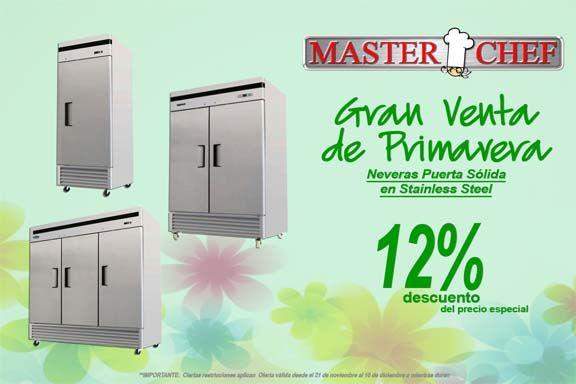 Neveras de puerta sólida en stainless steel de Master Chef PR también vienen de una, dos o tres puertas. Ahora a un 12% DEL PRECIO ESPECIAL.  Aprovecha la Gran Venta de Primavera de Master Chef que sigue hasta el 8 de abril o mientras duren.