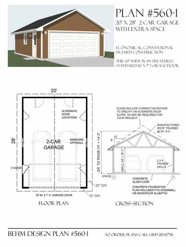 Two Car Garage Plan 560 1 20 X 28 By Behm Design 2 Car