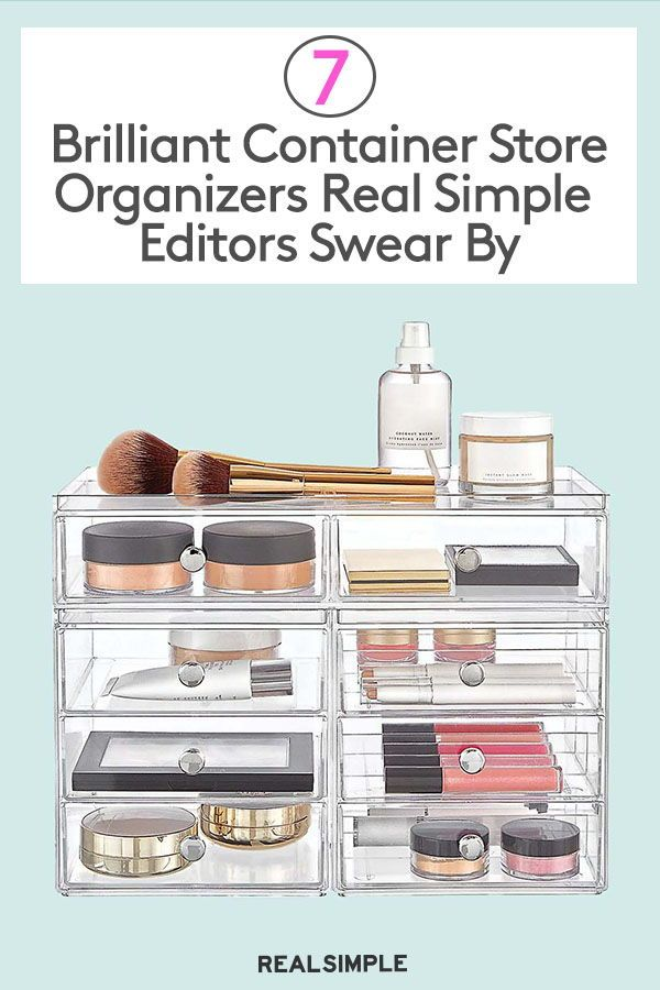 Best Organizers From The Container Store According To Editors Container Store Organization Container Store Makeup Storage Organization