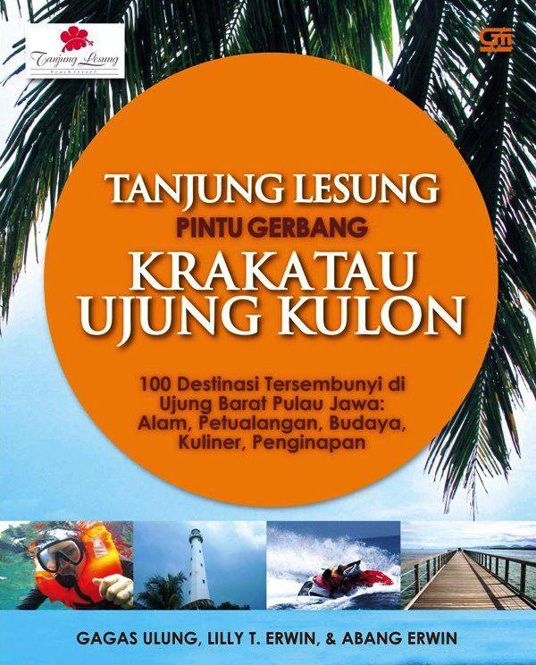 Tanjung Lesung, PIntu Gerbang Krakatau Ujung Kulon
