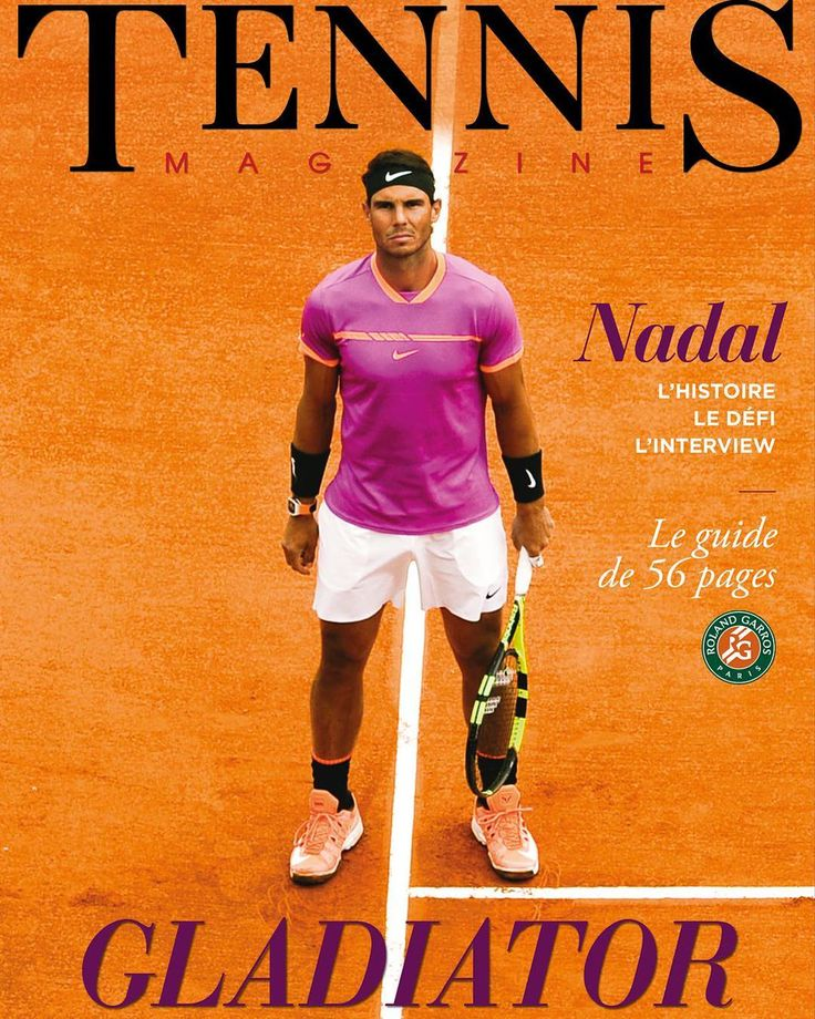 Rafael Nadal covers the French Tennis Magazine. (June 2017)