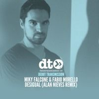 Miky Falcone & Fabio Morello - Desigual (Alan Nieves Remix) by Data Transmission on SoundCloud