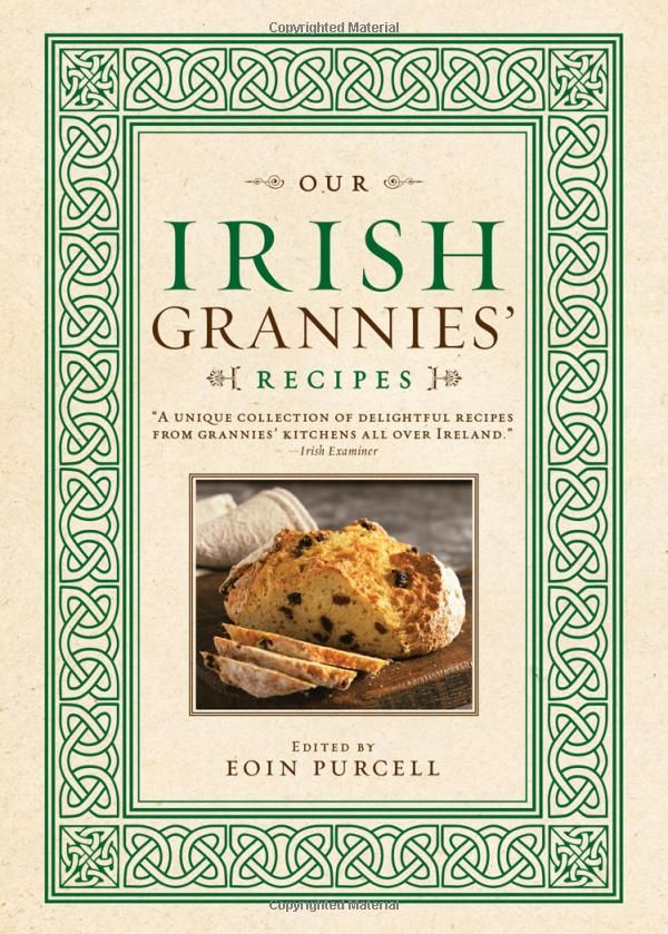 Our Irish Grannies' Recipes: Eoin Purcell