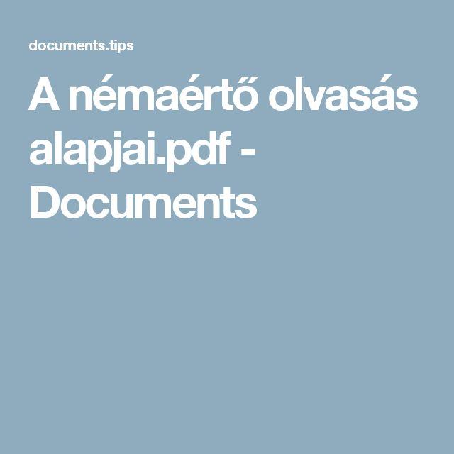 A némaértő olvasás alapjai.pdf - Documents